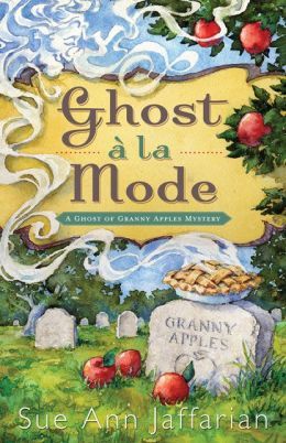 Ghost a la Mode (Ghost of Granny Apples Series #1)