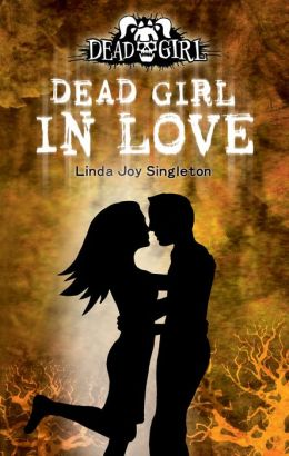 Dead Girl in Love (Dead Girl Series #3)