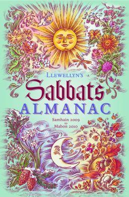 Llewellyn Sabbats Almanac: Samhain 2009 to Mabon 2010