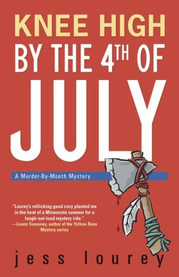 Knee High by the 4th of July (Murder-by-Month Series #3)