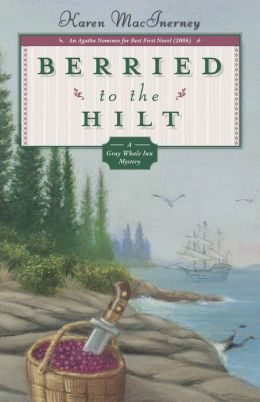 Berried to the Hilt (Gray Whale Inn Series #4)