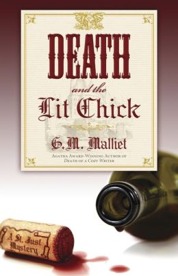 Death and the Lit Chick (St. Just Series #2)