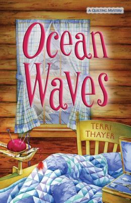 Ocean Waves (Quilting Mystery Series #3)