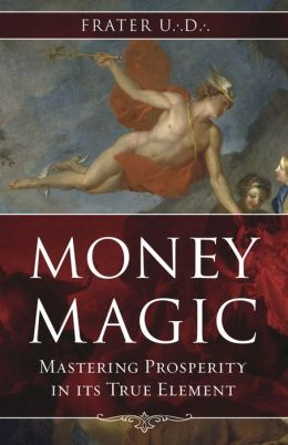 Money Magic: Mastering Prosperity in its True Element