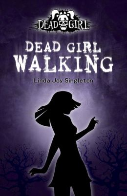 Dead Girl Walking (Dead Girl Series #1)