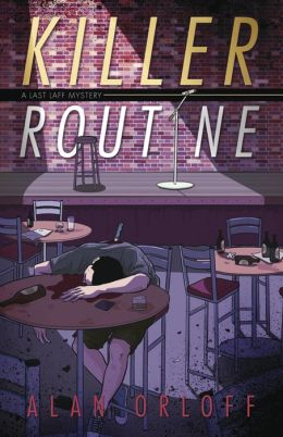 Killer Routine (Last Laff Series #1)