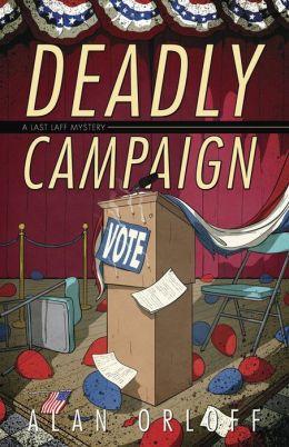 Deadly Campaign