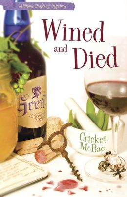 Wined and Died (Home Crafting Mystery Series #5)