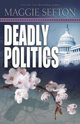 Deadly Politics (Molly Malone Series #1)