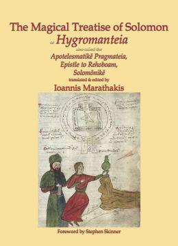The Magical Treatise of Solomon, or Hygromanteia