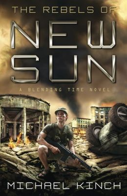 The Rebels of New Sun (Blending Time Series #3)