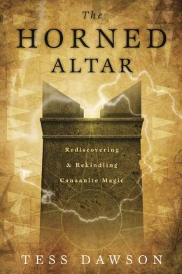The Horned Altar: Rediscovering & Rekindling Canaanite Magic