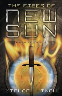 The Fires of New Sun (Blending Time Series #2)