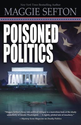 Poisoned Politics (Molly Malone Series #2)