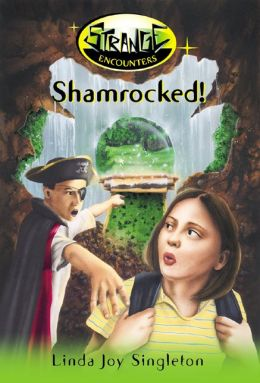 Shamrocked! (Strange Encounters Series #2)