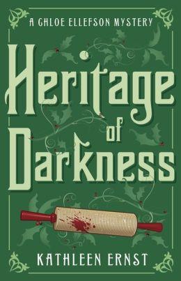 Heritage of Darkness (Chloe Ellefson Series #4)