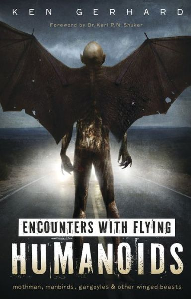 Download amazon ebooks to ipad Encounters with Flying Humanoids: Mothman, Manbirds, Gargoyles & Other Winged Beasts
