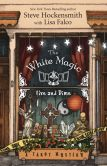 Book Cover Image. Title: The White Magic Five & Dime, Author: Steve Hockensmith