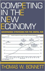 Competing in the New Economy: Governance Strategies for the Digital Age