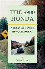 The $900 Honda: A Pesonal Odyssey Through America