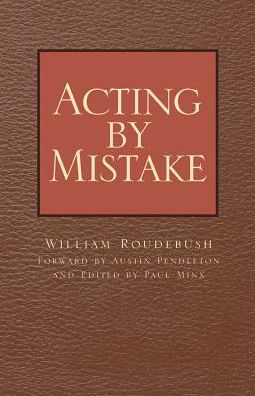 Acting by Mistake
