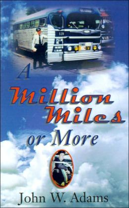 A Million Miles or More