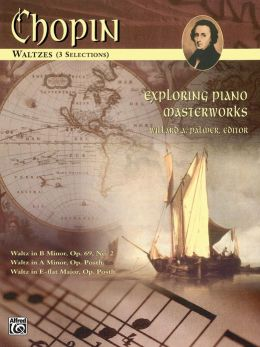 Exploring Piano Masterworks: Waltzes (5 Selections