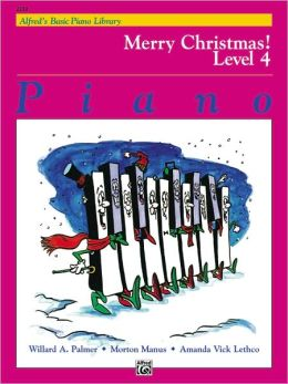 Alfred's Basic Piano Course Merry Christmas!, Bk 4