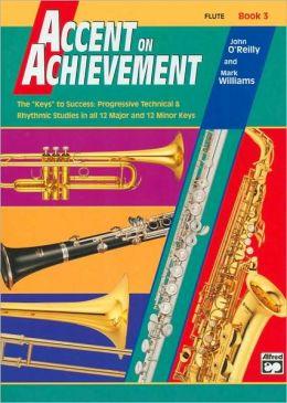 Accent on Achievement, Bk 3: Flute