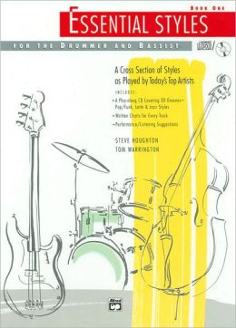 Essential Styles for the Drummer and Bassist: Book One