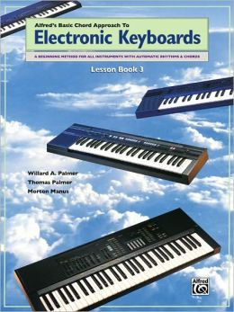 Chord Approach to Electronic Keyboards Lesson Book, Bk 3