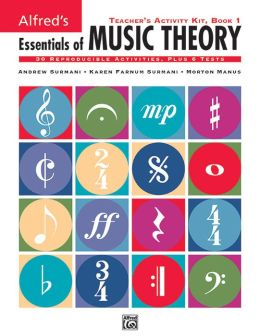 Essentials of Music Theory, Bk 1: Teacher's Activity Kit