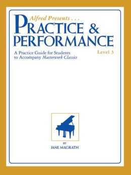 Masterwork Practice & Performance: Level 3