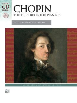 Chopin -- First Book for Pianists: Book & CD