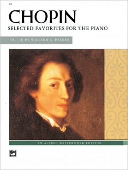 Chopin -- Chopin: Selected Favorites for the PIano