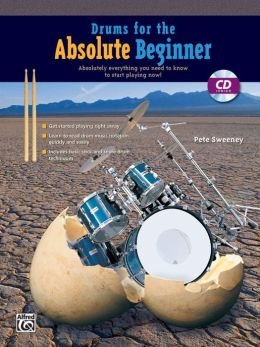 Drums for the Absolute Beginner: Book & CD