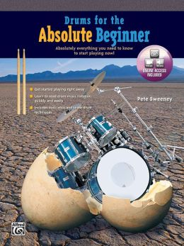 Drums for the Absolute Beginner: Book & DVD