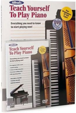 Alfred's Teach Yourself to Play Piano: Everything You Need to Know to Start Playing Now!, Book & DVD