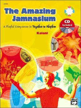 The Amazing Jamnasium: Book & CD