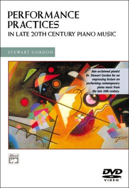 Performance Practices in Late 20th Century Piano Music: DVD