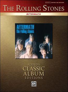 Rolling Stones -- Aftermath: Authentic Guitar TAB