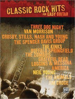 Classic Rock Hits for Easy Guitar: Easy Guitar TAB