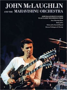 John McLaughlin and the Mahavishnu Orchestra: Score Edition, Score