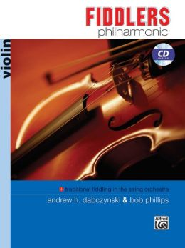 Fiddlers Philharmonic: Violin, Book & CD