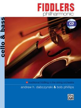 Fiddlers Philharmonic: Cello & Bass, Book & CD