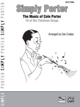 Simply Porter: The Music of Cole Porter -- 18 of His TImeless Songs