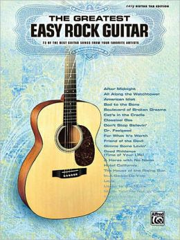 The Greatest Easy Rock Guitar: Easy Guitar TAB