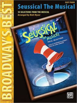 Seussical the Musical (Broadway's Best): 10 Selections from the Musical (Easy Piano)