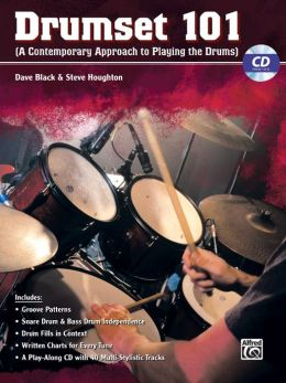 Drumset 101: A Contemporary Approach to Playing the Drums, Book & CD