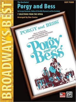 Porgy and Bess (Broadway's Best): 7 Selections from the Musical (Easy Piano)
